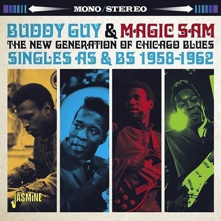 BUDDY GUY & MAGIC SAM/  THE NEW GENERATION OF CHICAGO BLUES