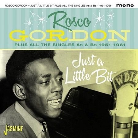 ROSCO GORDON/  JUST A LITTLE BIT(2CD)