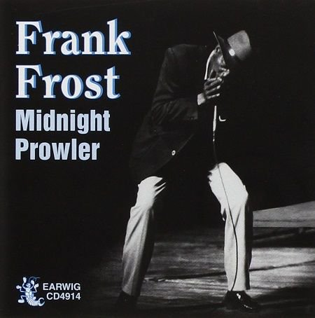 FRANK FROST/  MIDNIGHT PROWLER