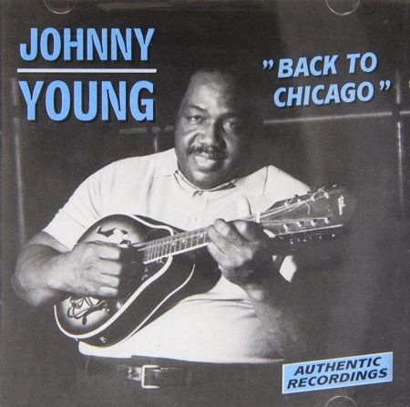 JOHNNY YOUNG/  BACK TO CHICAGO