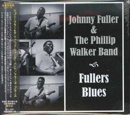 ジョニー・フラー&ザ・フィリップ・ウォーカー・バンド/  フラーズ・ブルース