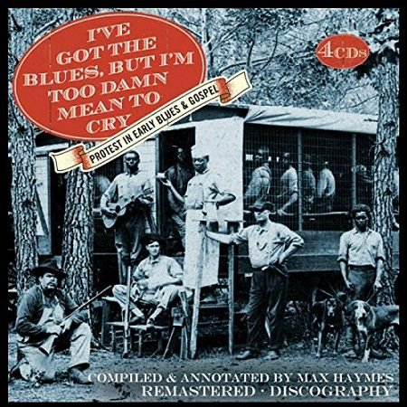 V.A./  I've Got the Blues But I'm Too Damn Mean To Cry(4CD)