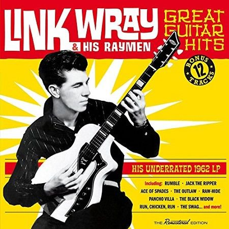 LINK WRAY & THE WRAYMEN/  GREAT GUITAR HITS - HIS UNDERRATED 1962 LP