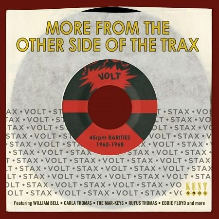 V.A./ More From The Other Side Of The Trax  Stax-Volt 45rpm Rarities 1960-1968