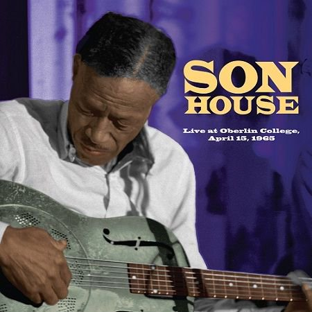 SON HOUSE/ Live at Oberlin College, April 15, 1965
