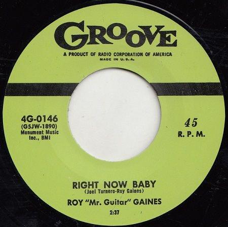 ROY GAINS/ RIGHT NOW BABY, DE DAT DE DUM DUM