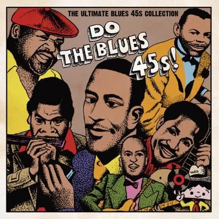 V.A./ DO THE BLUES 45s! THE ULTIMATE BLUES 45s COLLECTION
