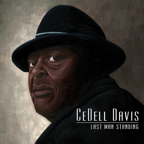 CEDELL DAVIS/ LAST MAN STANDING, WHEN LIGHTNIN' STRUCK THE PINE(2CD)