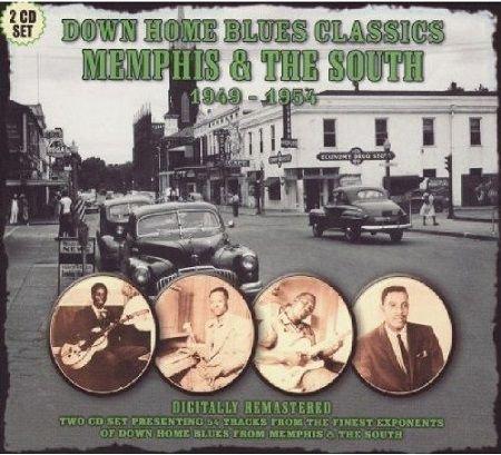 V.A./  DOWN HOME BLUES CLASSICS 1949-1954 VOLUME5 MEMPHIS & THE SOUTH(2CD)