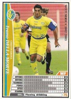 WCCF 02-03   イヴァノ・デッラ・モルテ  57