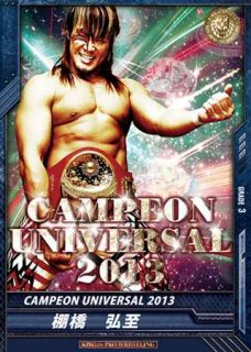 キンプロ 【RRR】 BT06-004 CAMPEON UNIVERSAL 2013 棚橋弘至