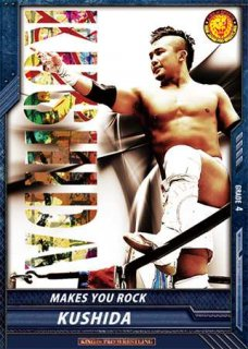 キンプロ 【C】 BT09-021 MAKES YOU ROCK KUSHIDA