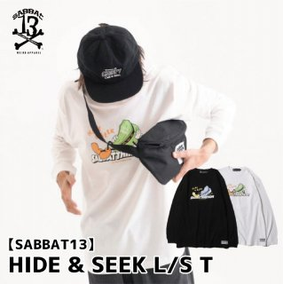 【SABBAT13】 HIDE & SEEK L/S T