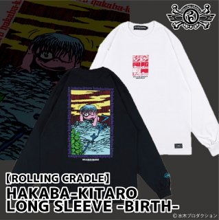 <img class='new_mark_img1' src='https://img.shop-pro.jp/img/new/icons1.gif' style='border:none;display:inline;margin:0px;padding:0px;width:auto;' />【ROLLING CRADLE】HAKABA-KITARO LONG SLEEVE -BIRTH-