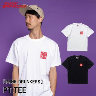 <img class='new_mark_img1' src='https://img.shop-pro.jp/img/new/icons1.gif' style='border:none;display:inline;margin:0px;padding:0px;width:auto;' />【PUNK DRUNKERS】 PT.TEE