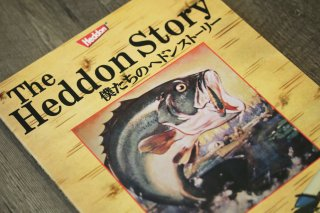 The Heddon Story / 僕たちのヘドンストーリー