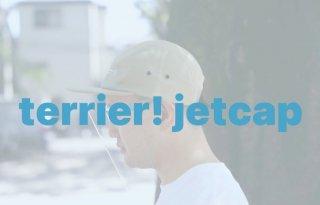 Terrier! Jet Cap / テリア ジェットキャップ
