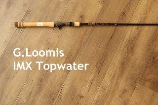 G.Loomis / IMX Top Water