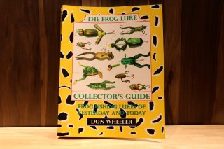 The Frog Lure Collector's Guide