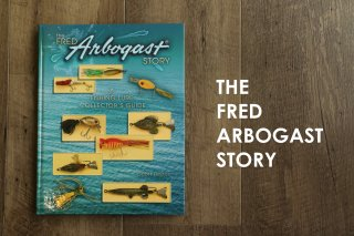 The Fread Arbogast Story