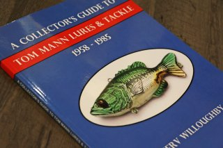 A Collector's Guide To Tom Mann Lures & Tackle 1958-1985